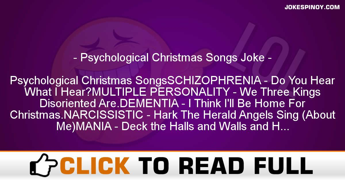 Psychological Christmas Songs Joke