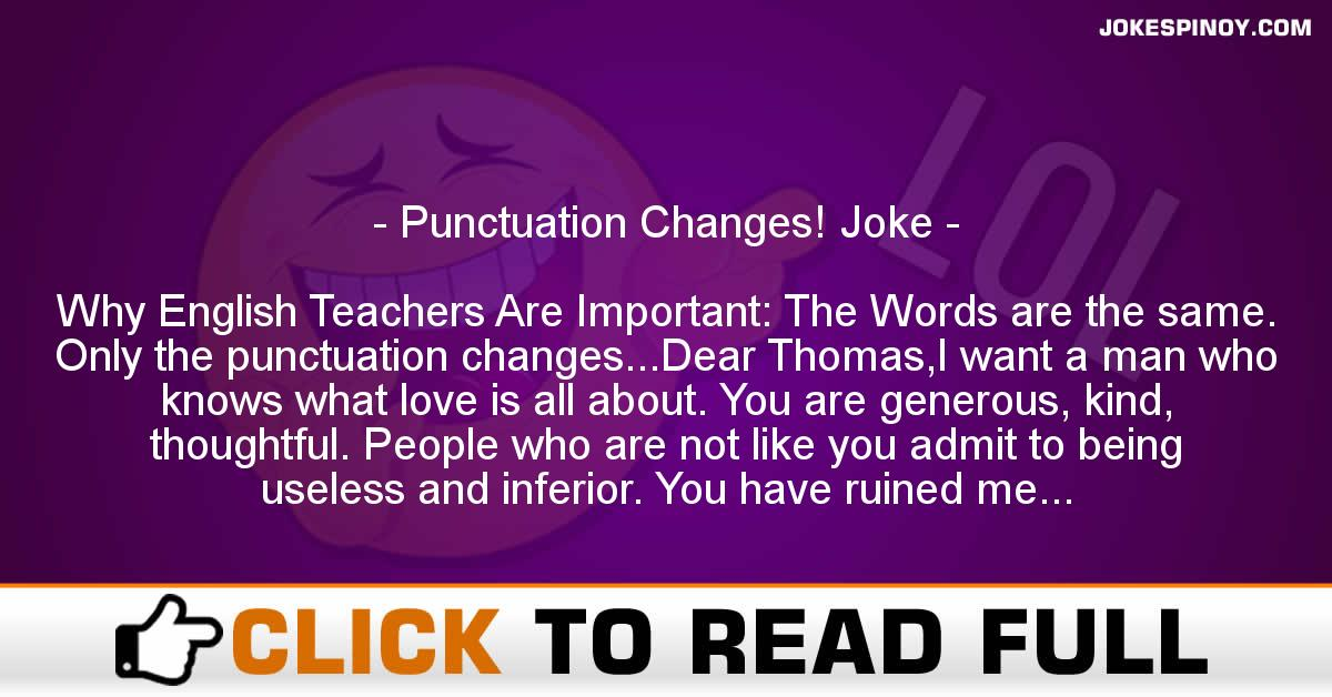 Punctuation Changes! Joke