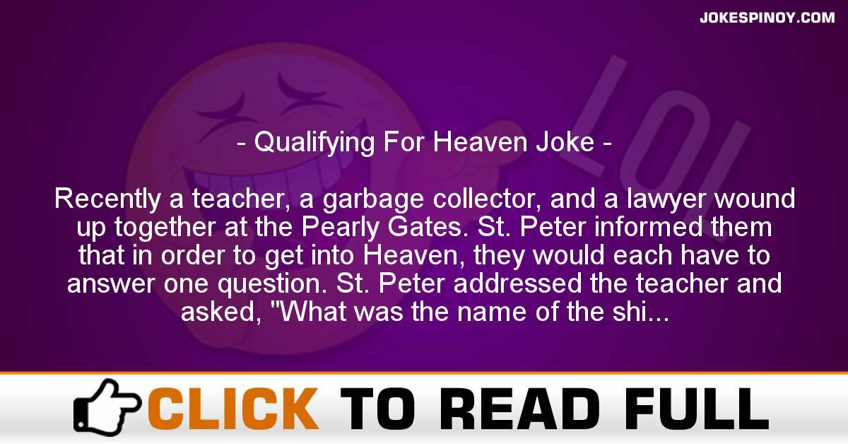 Qualifying For Heaven Joke