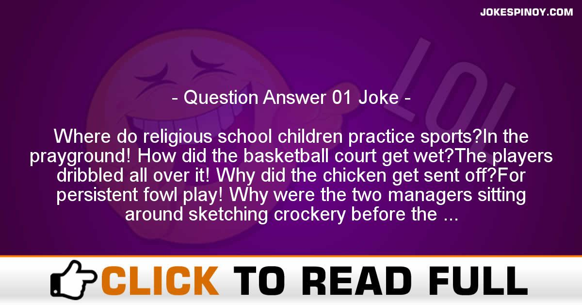 Question Answer 01 Joke