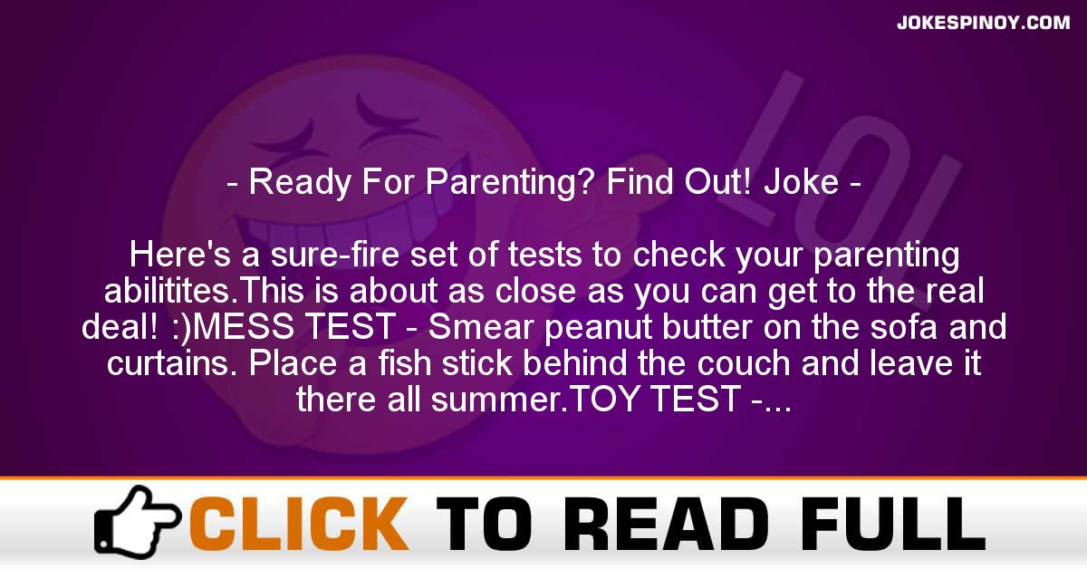 Ready For Parenting? Find Out! Joke