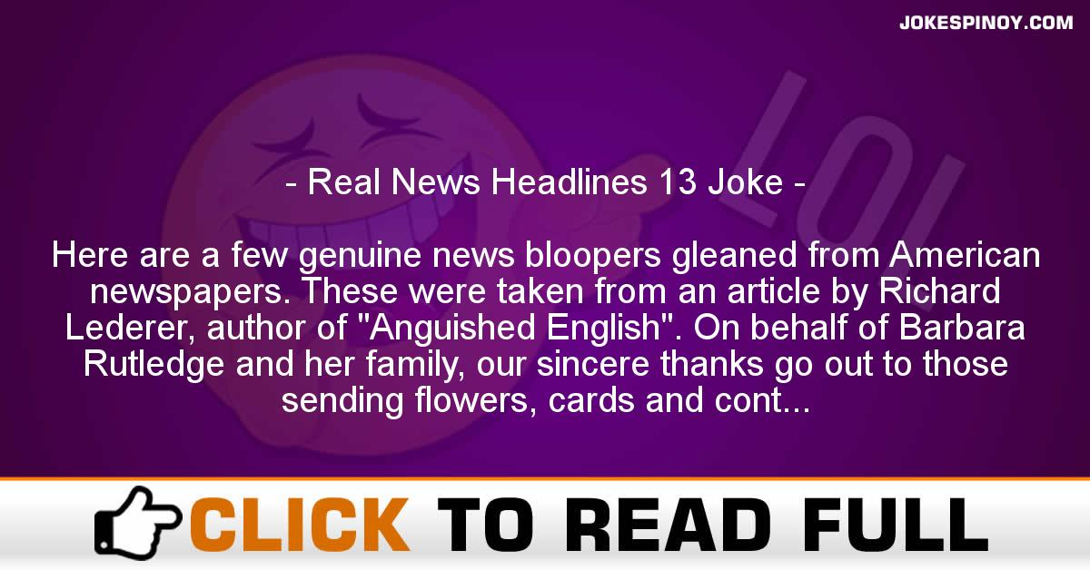 Real News Headlines 13 Joke
