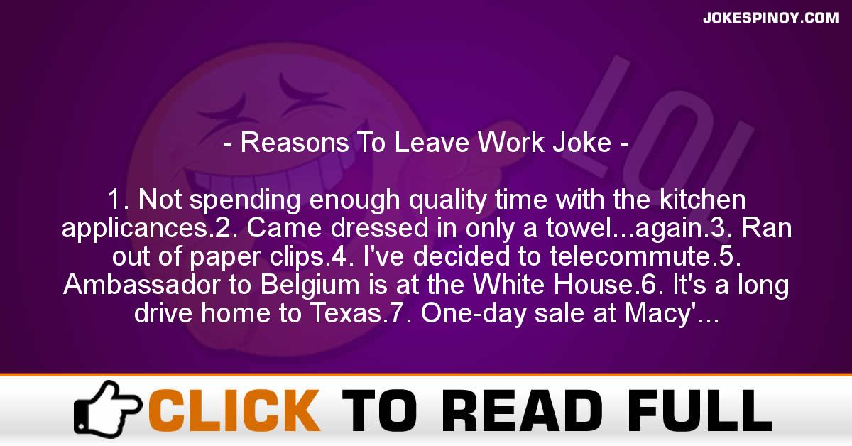 Reasons To Leave Work Joke