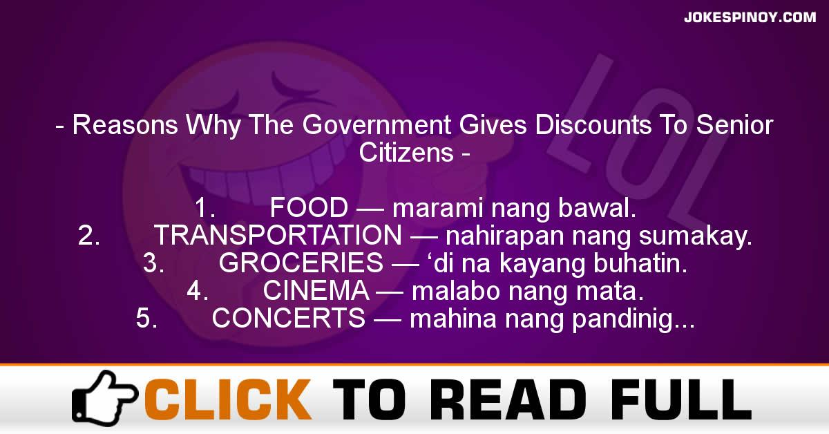 Reasons Why The Government Gives Discounts To Senior Citizens