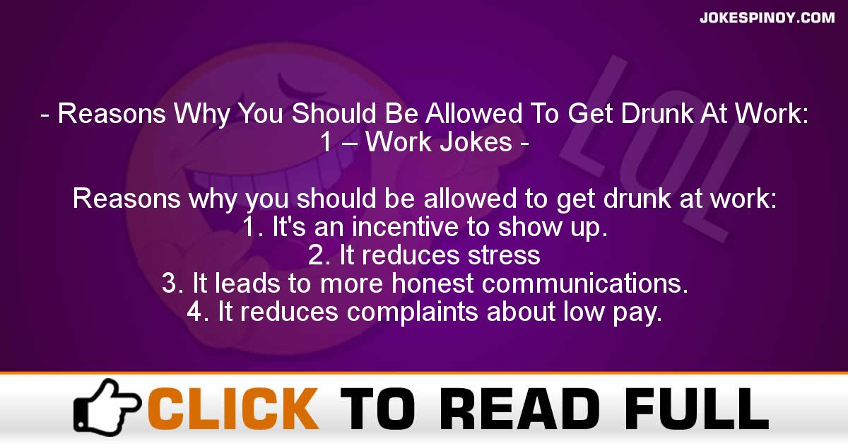 Reasons Why You Should Be Allowed To Get Drunk At Work: 1 – Work Jokes