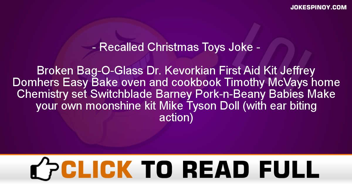 Recalled Christmas Toys Joke