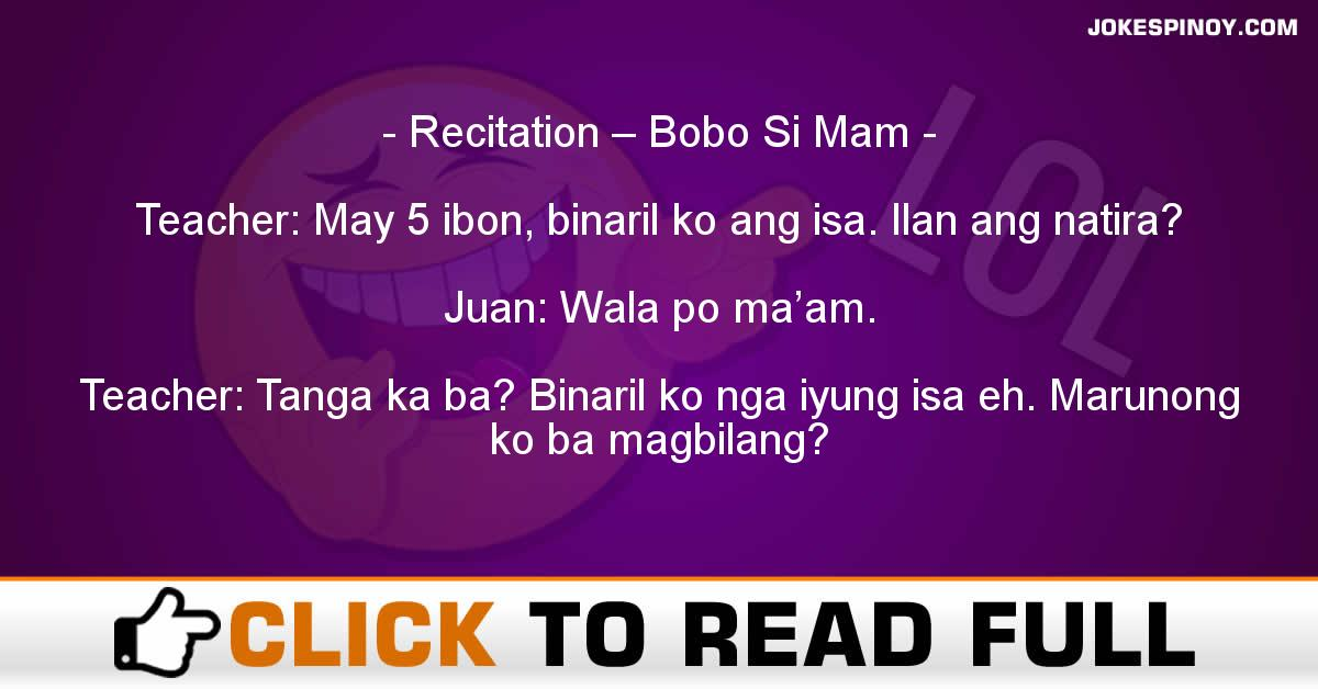 Recitation – Bobo Si Mam