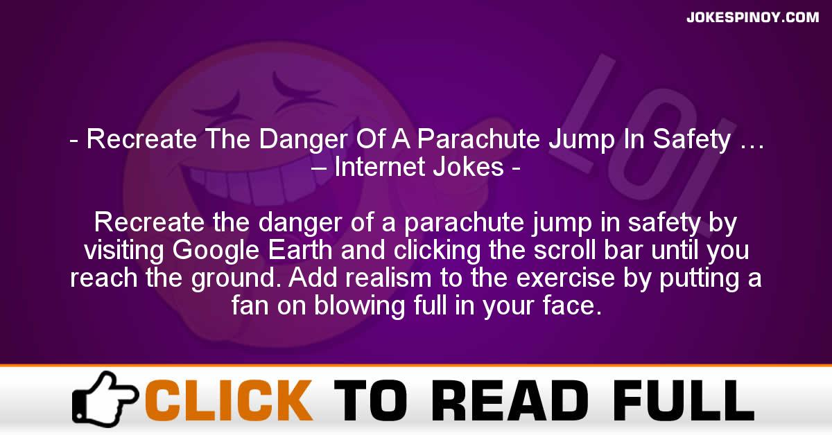 Recreate The Danger Of A Parachute Jump In Safety … – Internet Jokes