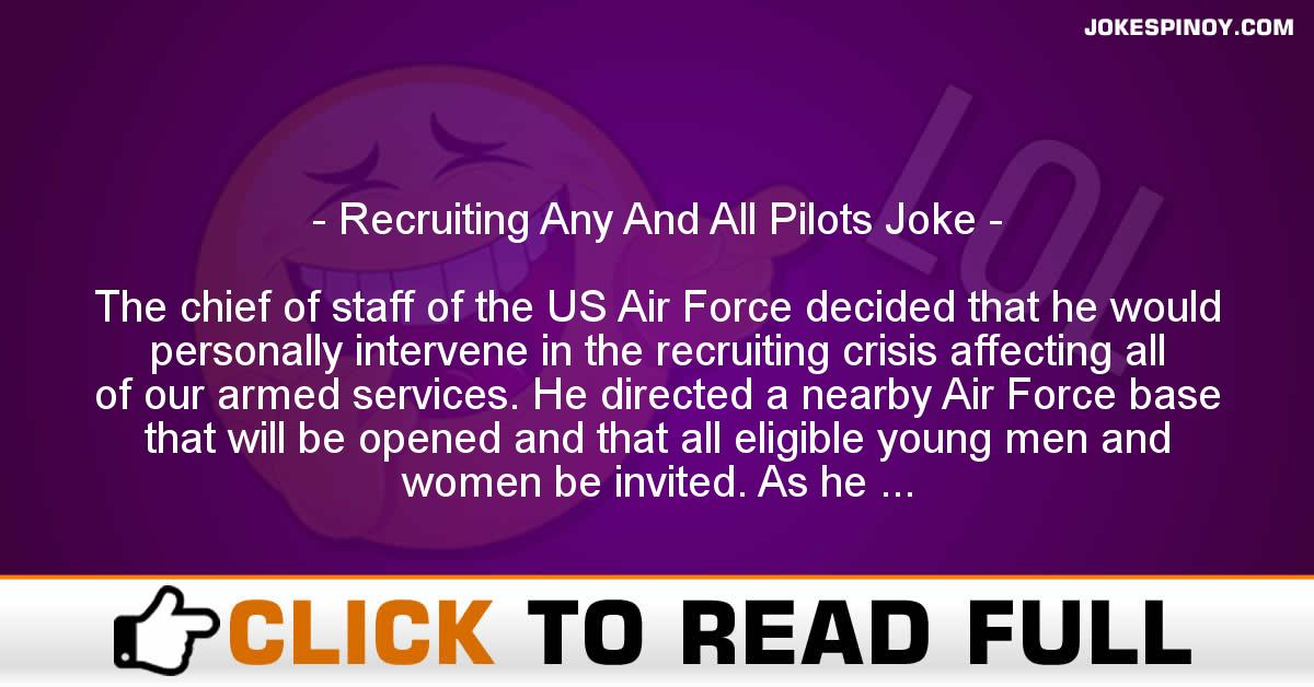 Recruiting Any And All Pilots Joke