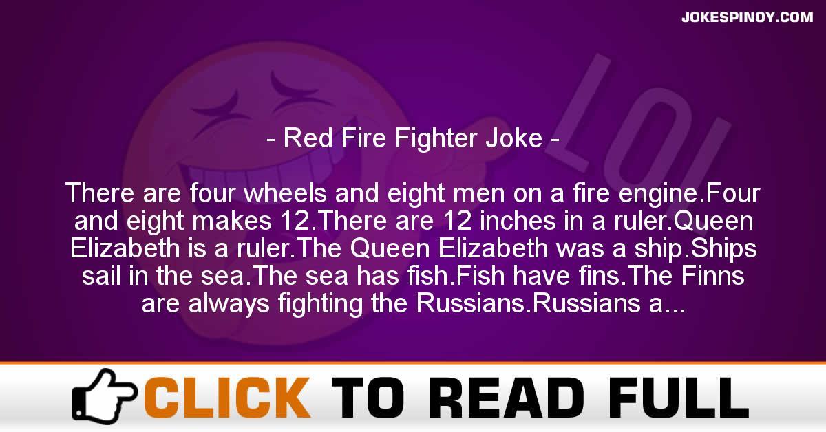 Red Fire Fighter Joke