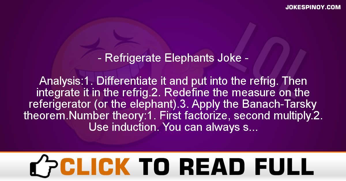 Refrigerate Elephants Joke