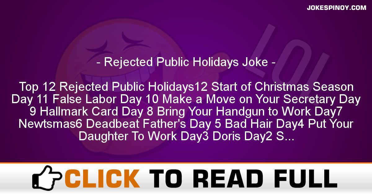 Rejected Public Holidays Joke