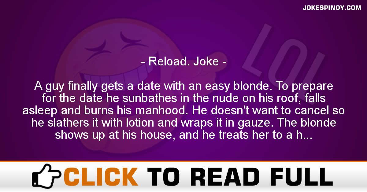 Reload. Joke