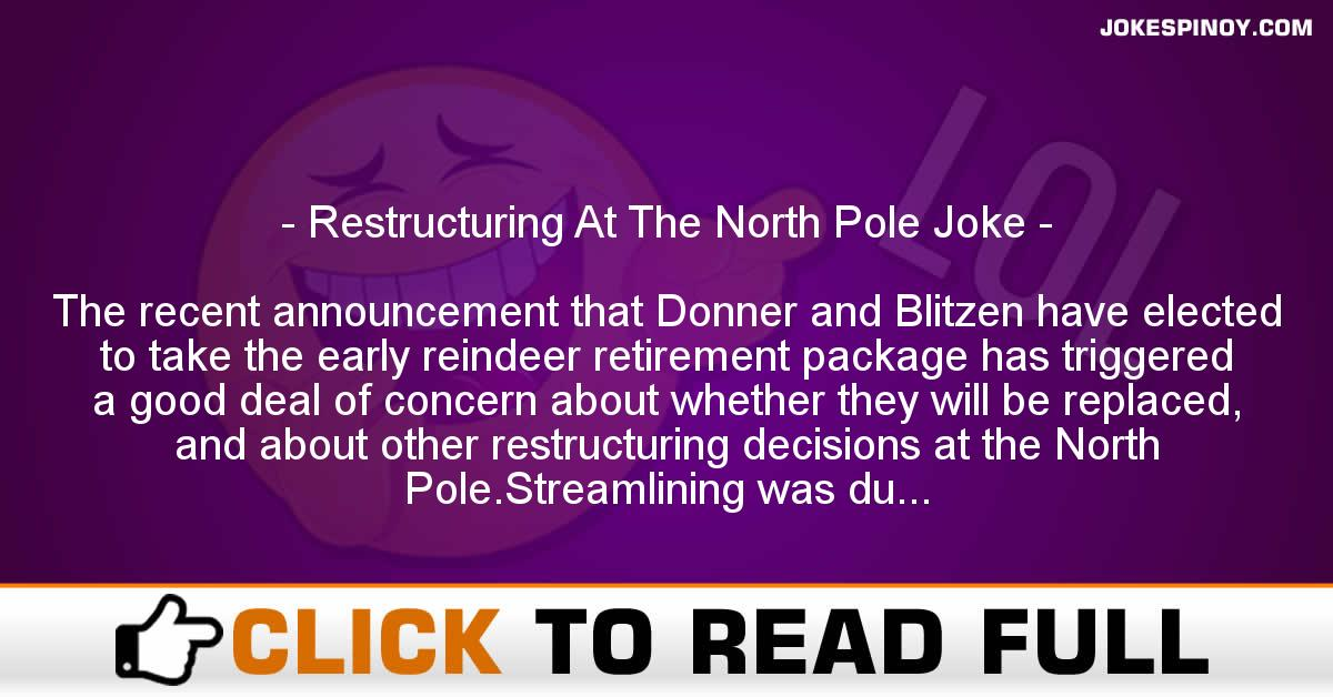 Restructuring At The North Pole Joke