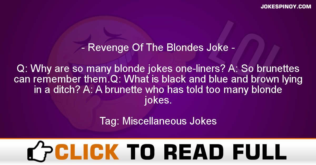 Revenge Of The Blondes Joke