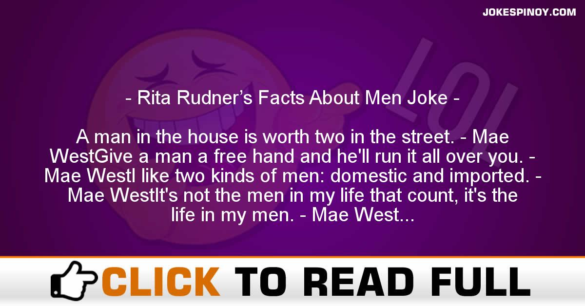 Rita Rudner's Facts About Men Joke