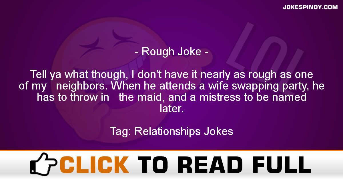 Rough Joke