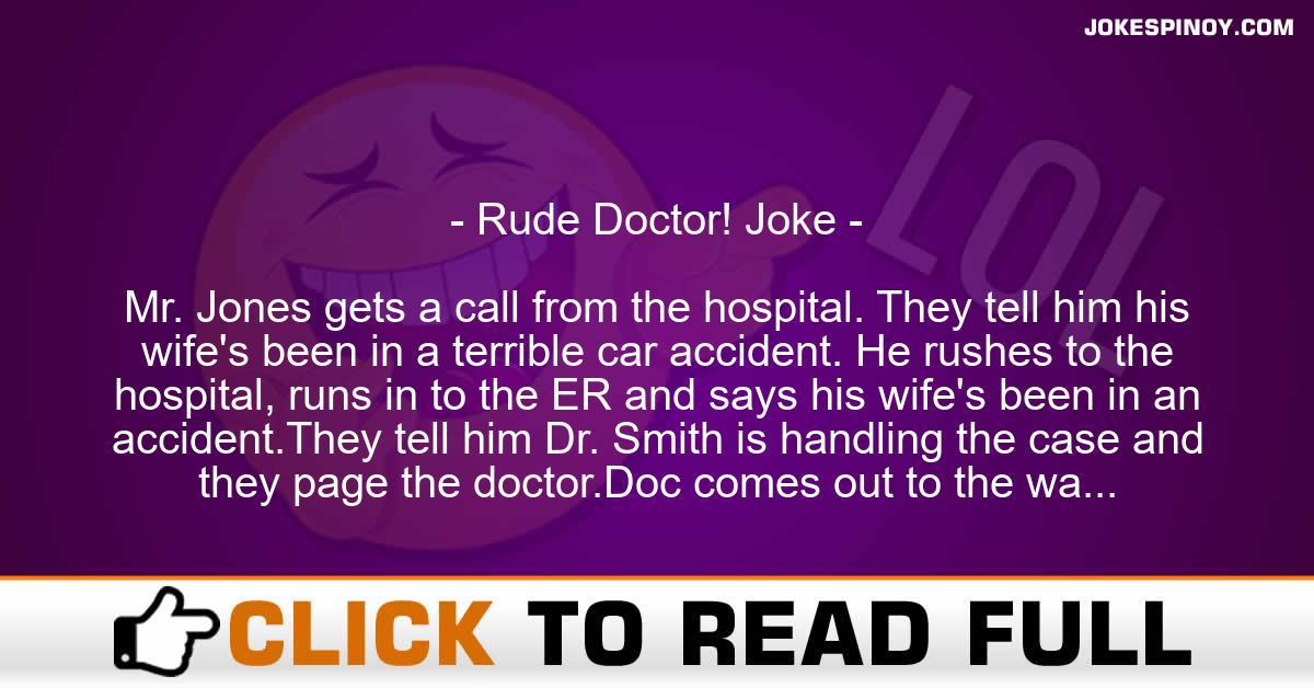 Rude Doctor! Joke