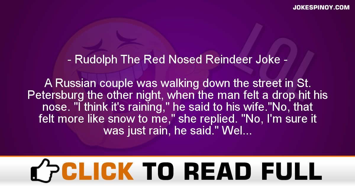 Rudolph The Red Nosed Reindeer Joke