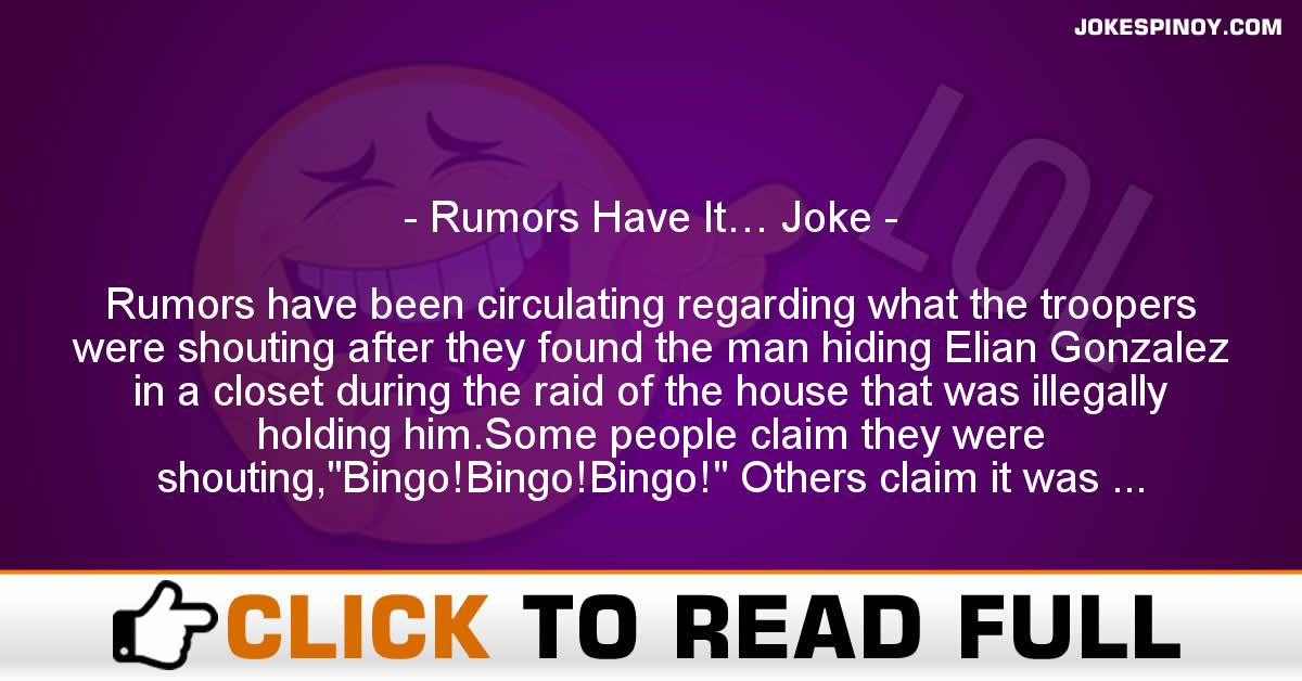 Rumors Have It… Joke