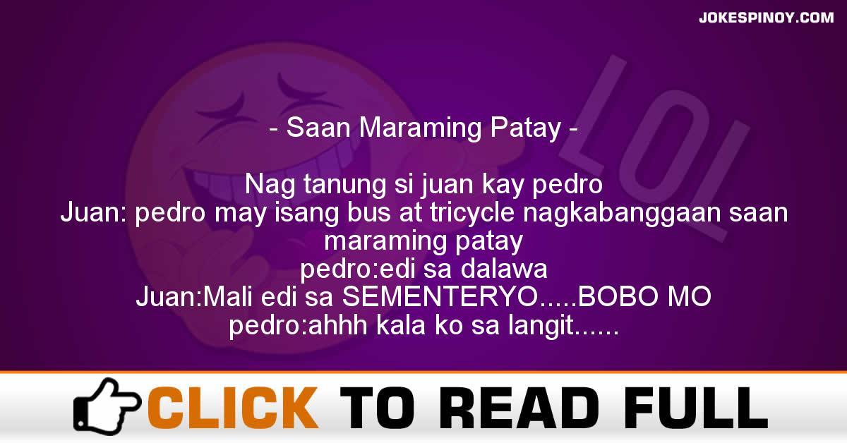 Saan Maraming Patay