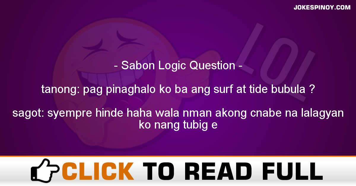 Sabon Logic Question