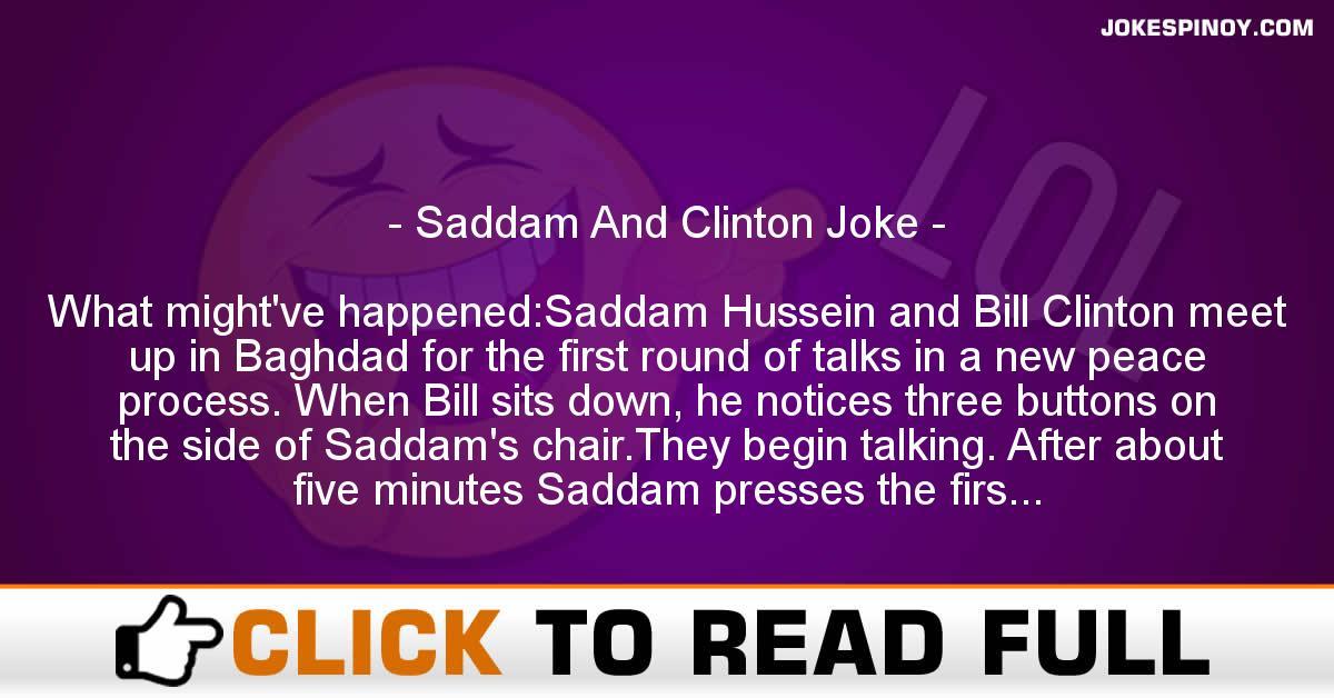 Saddam And Clinton Joke