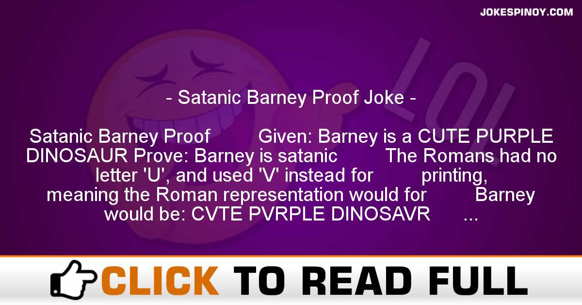 Satanic Barney Proof Joke