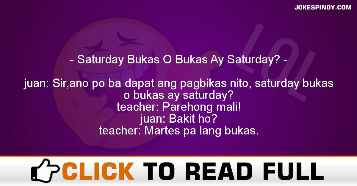 Saturday Bukas O Bukas Ay Saturday?