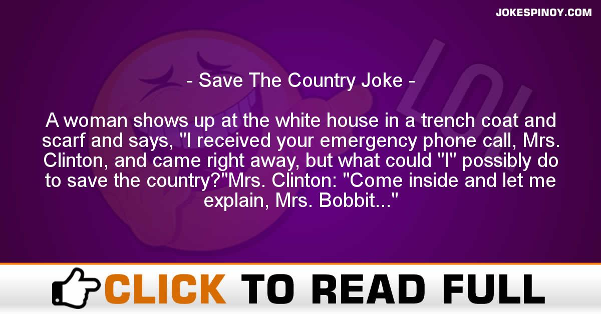 Save The Country Joke