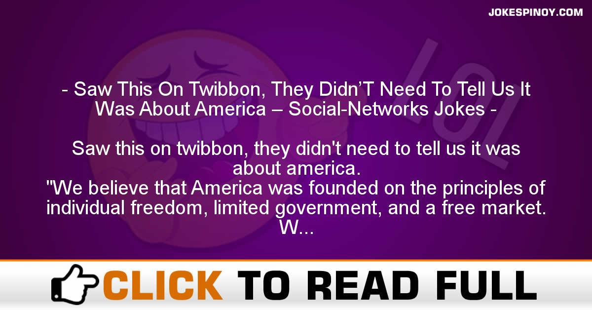 Saw This On Twibbon, They Didn'T Need To Tell Us It Was About America – Social-Networks Jokes