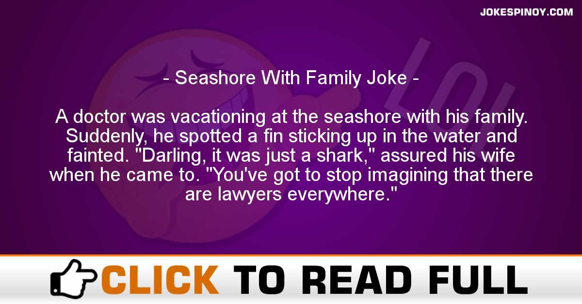 Seashore With Family Joke