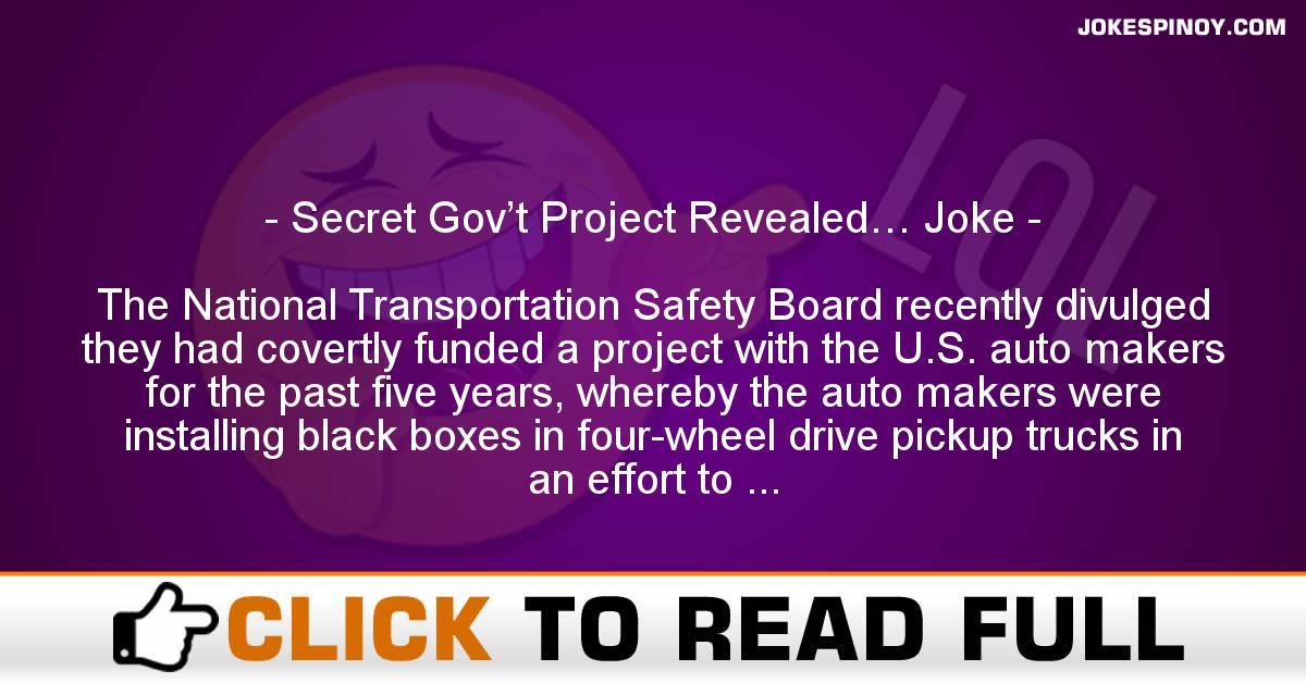 Secret Gov't Project Revealed… Joke
