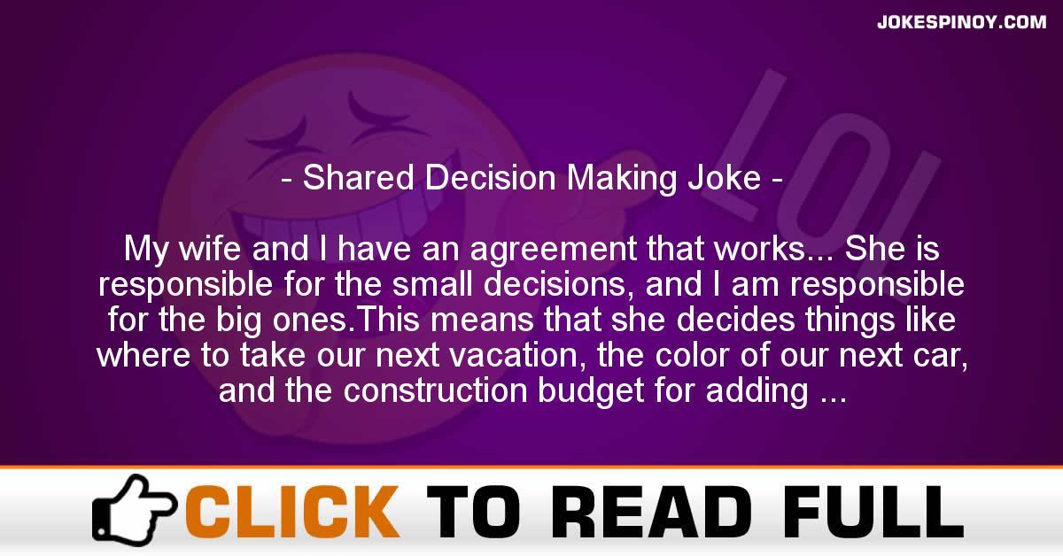 Shared Decision Making Joke