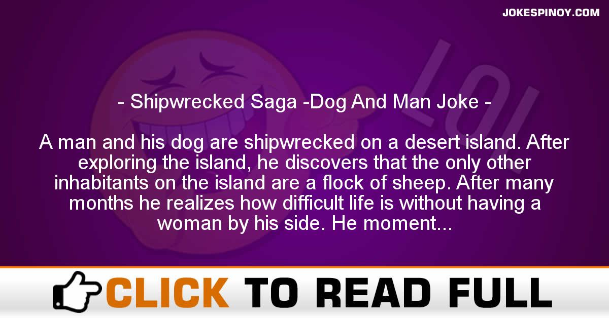 Shipwrecked Saga -Dog And Man Joke
