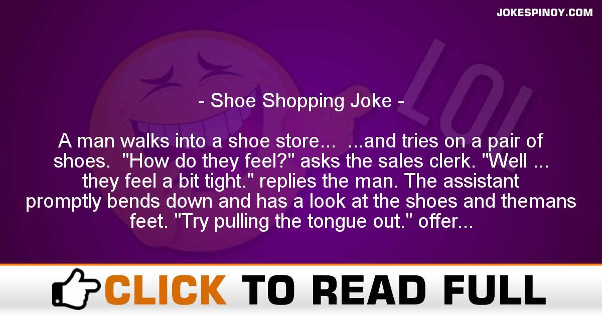 Shoe Shopping Joke