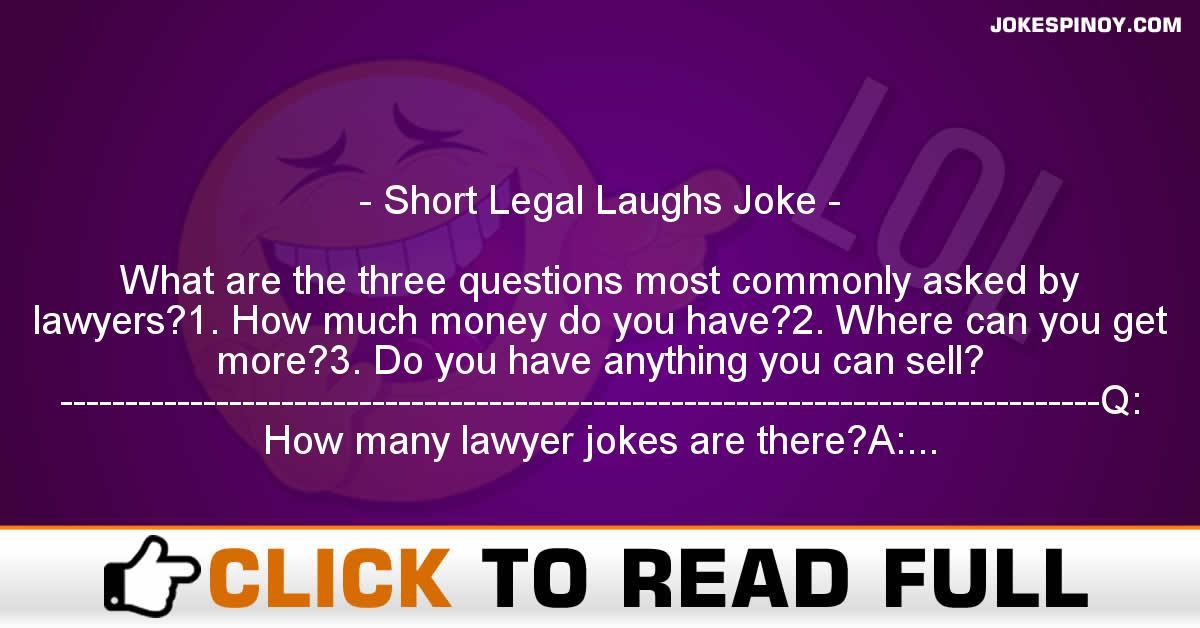 Short Legal Laughs Joke