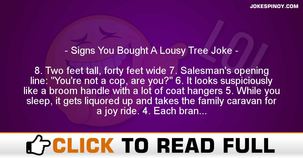 Signs You Bought A Lousy Tree Joke