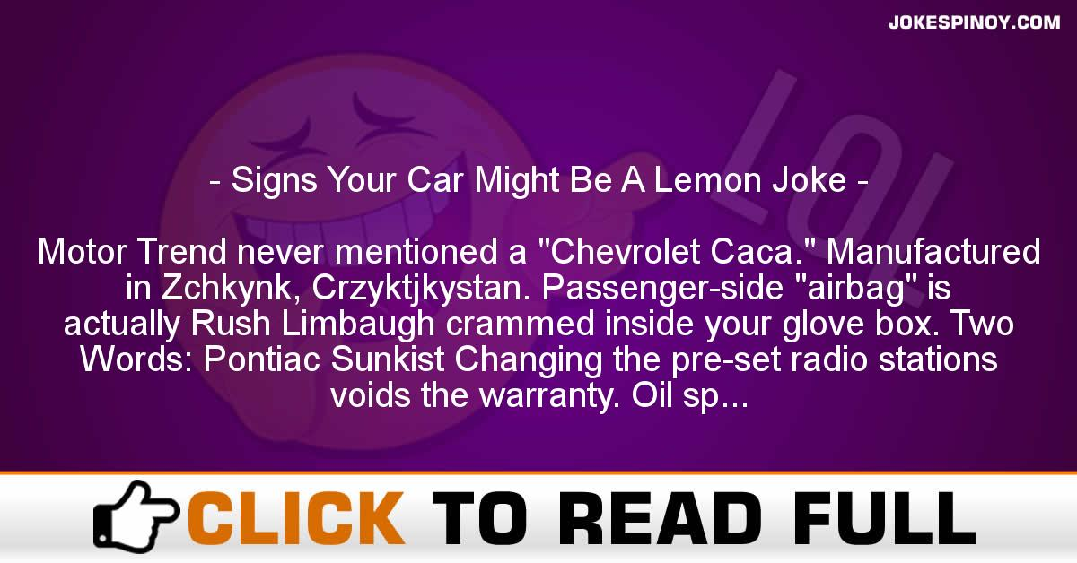 Signs Your Car Might Be A Lemon Joke