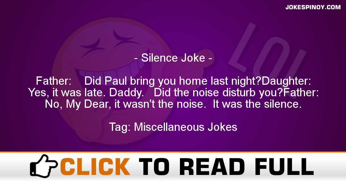 Silence Joke