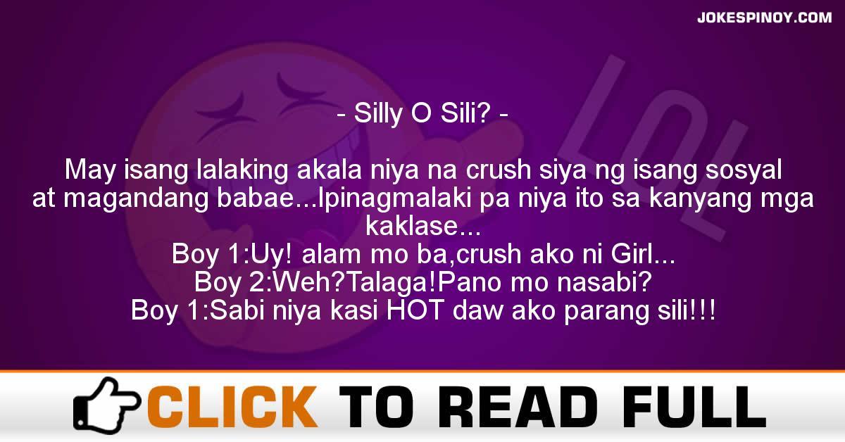Silly O Sili?