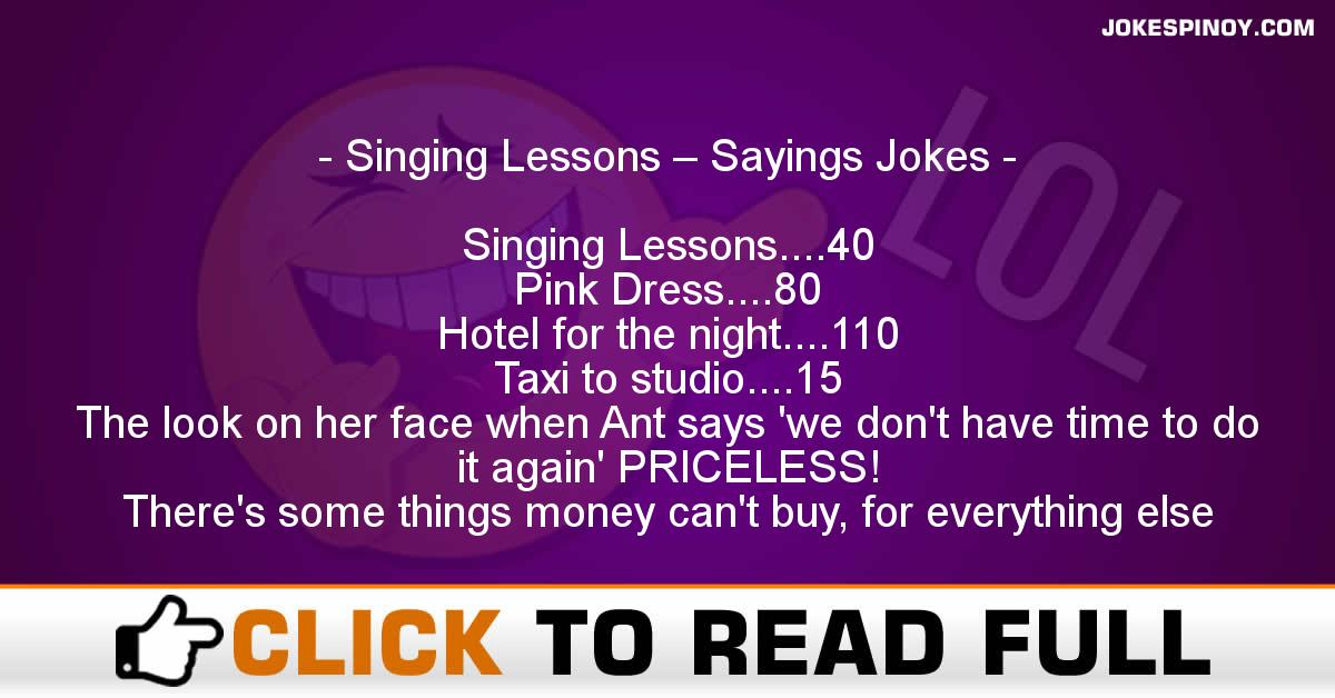 Singing Lessons – Sayings Jokes