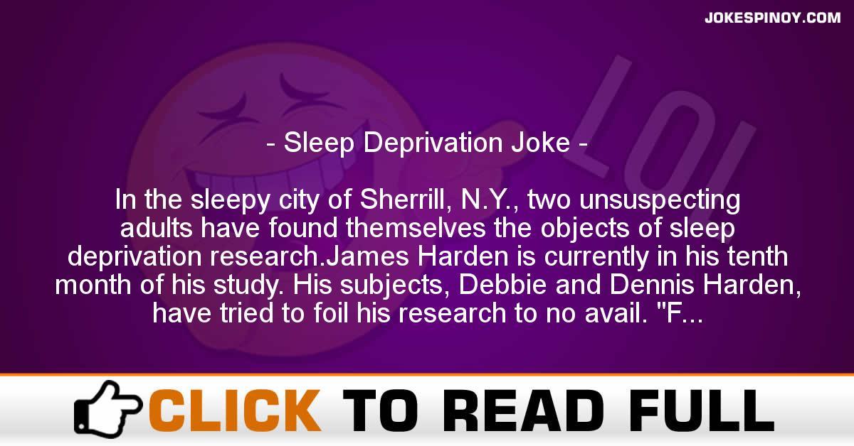 Sleep Deprivation Joke