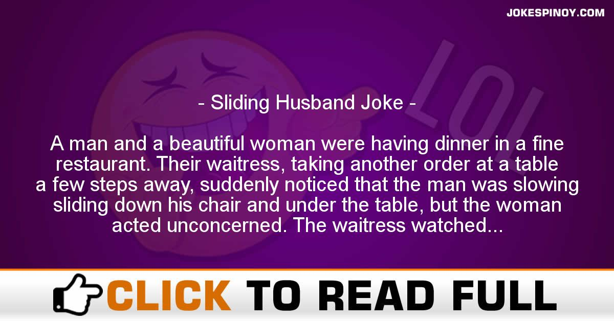 Sliding Husband Joke