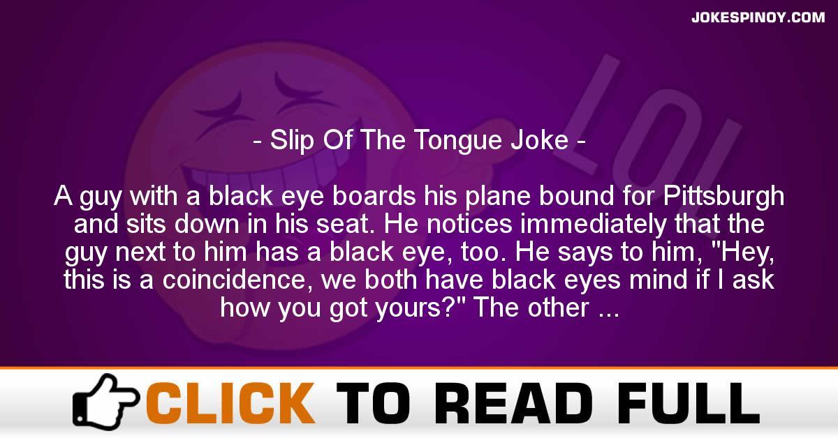 Slip Of The Tongue Joke