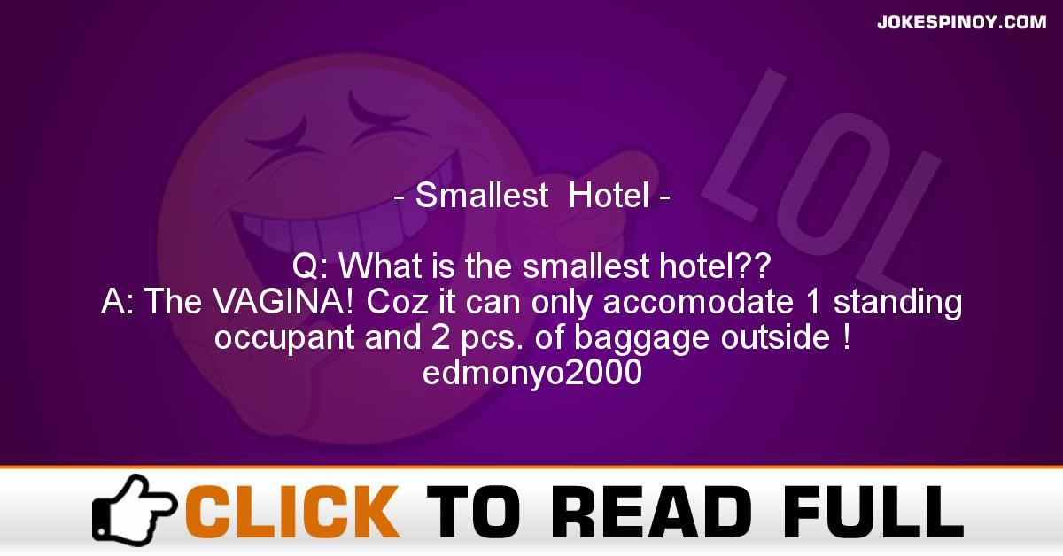 Smallest  Hotel
