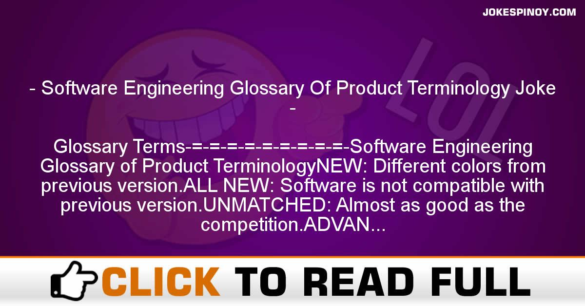 Software Engineering Glossary Of Product Terminology Joke