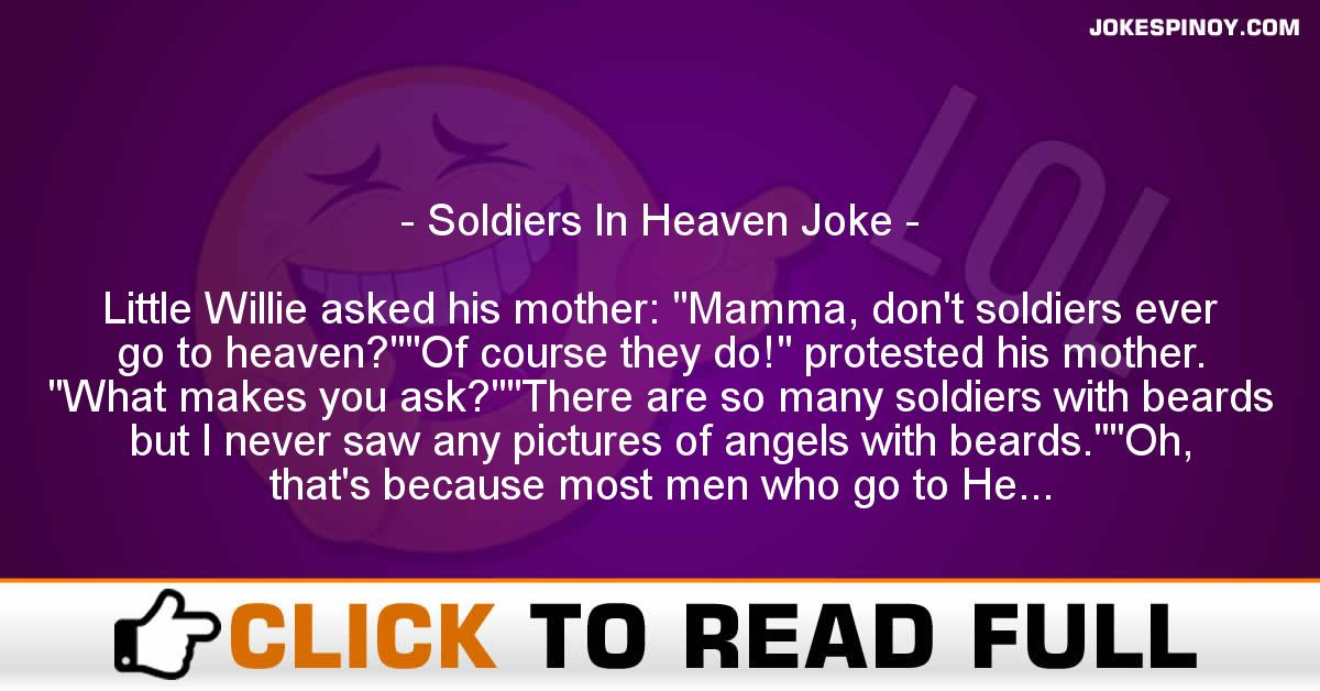 Soldiers In Heaven Joke