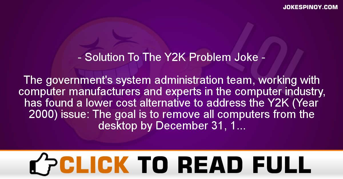 Solution To The Y2K Problem Joke