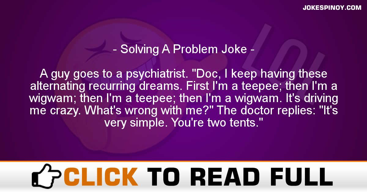Solving A Problem Joke  sc 1 st  Funny filipino / pinoy jokes in tagalog. & Solving A Problem Joke - JokesPinoy.com